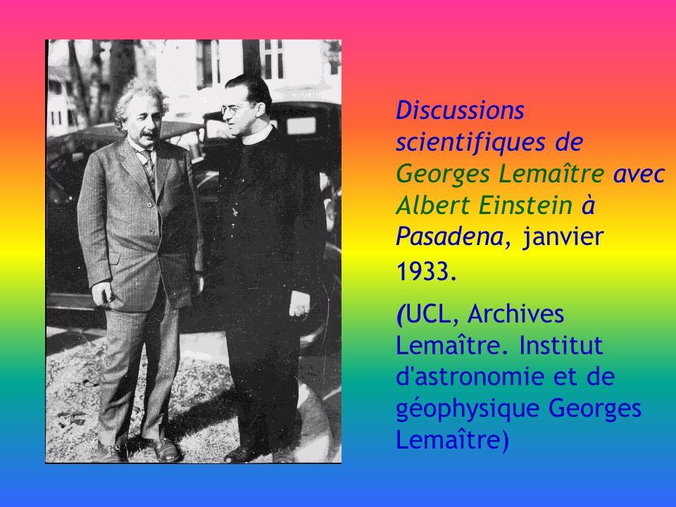 Discussions scientifiques de Georges Lemaître avec Albert Einstein à Pasadena, janvier 1933.