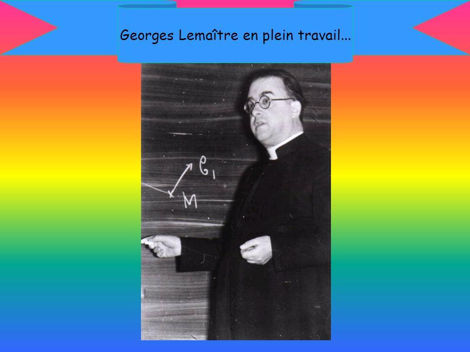 Georges Lemaître en plein travail...