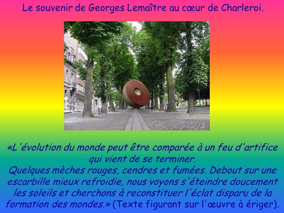 Le souvenir de Georges Lemaître au cœur de Charleroi.