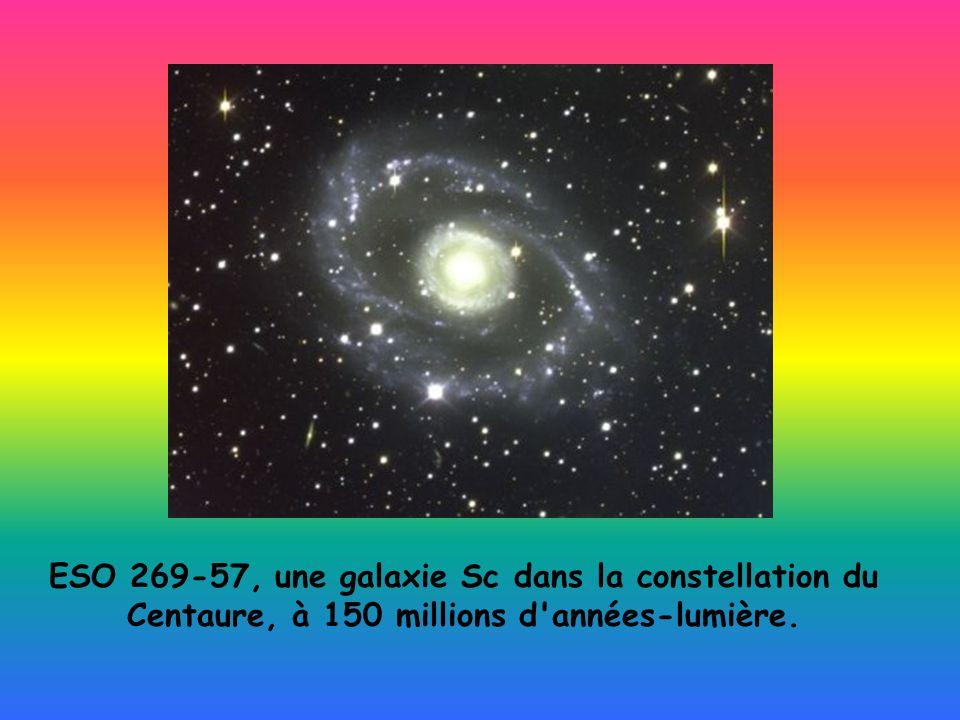 ESO 269-57, une galaxie Sc dans la constellation du Centaure, à 150 millions d années-lumière.