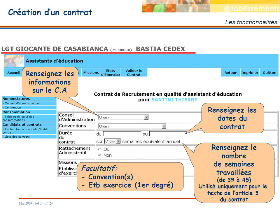Création d'un contrat Renseignez les informations sur le C.A