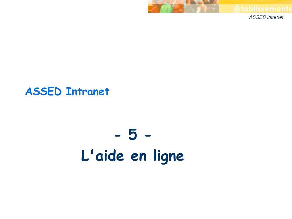 ASSED Intranet - 5 - L aide en ligne