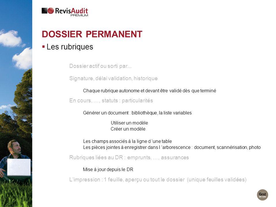 Dossier Permanent Les rubriques Dossier actif ou sorti par...