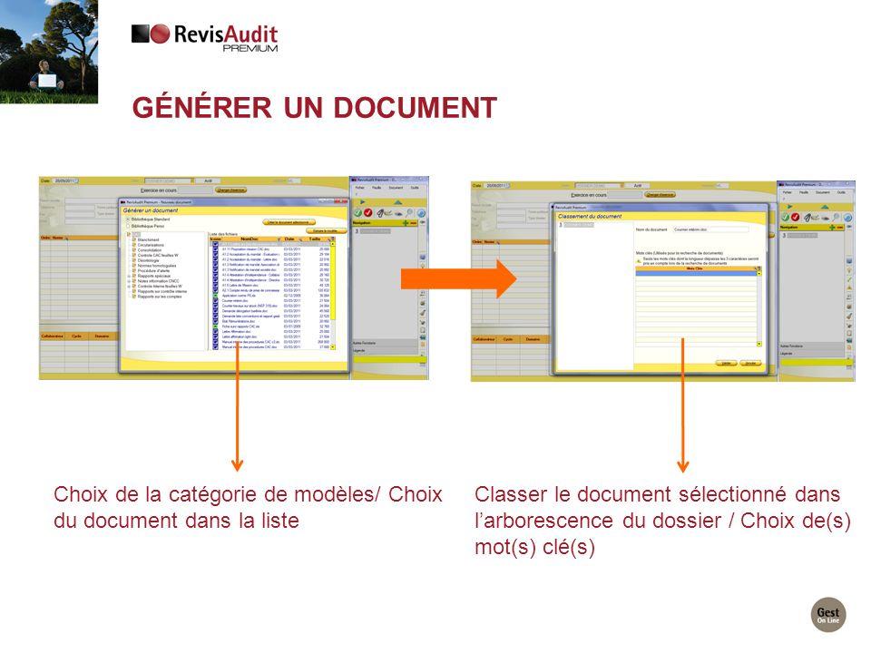 Générer un document Choix de la catégorie de modèles/ Choix du document dans la liste.
