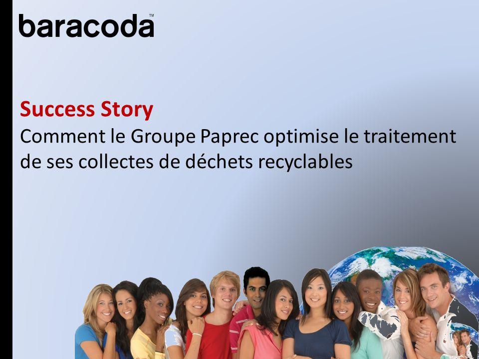 Success Story Comment le Groupe Paprec optimise le traitement de ses collectes de déchets recyclables
