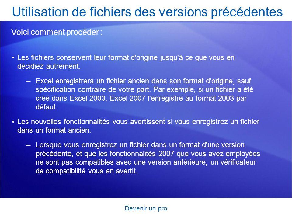 Utilisation de fichiers des versions précédentes