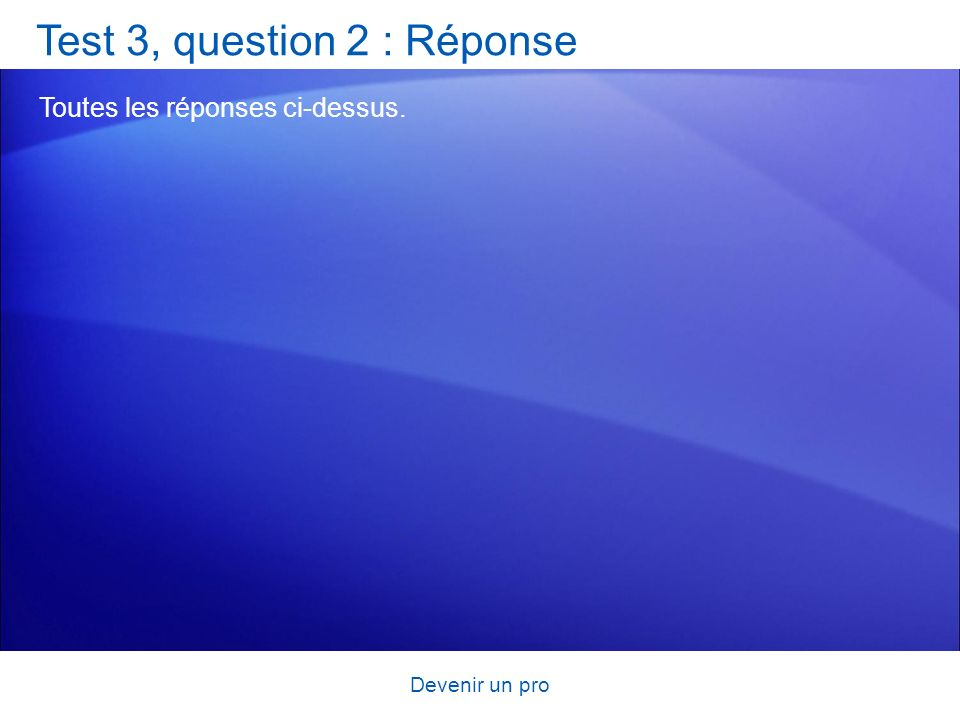 Test 3, question 2 : Réponse