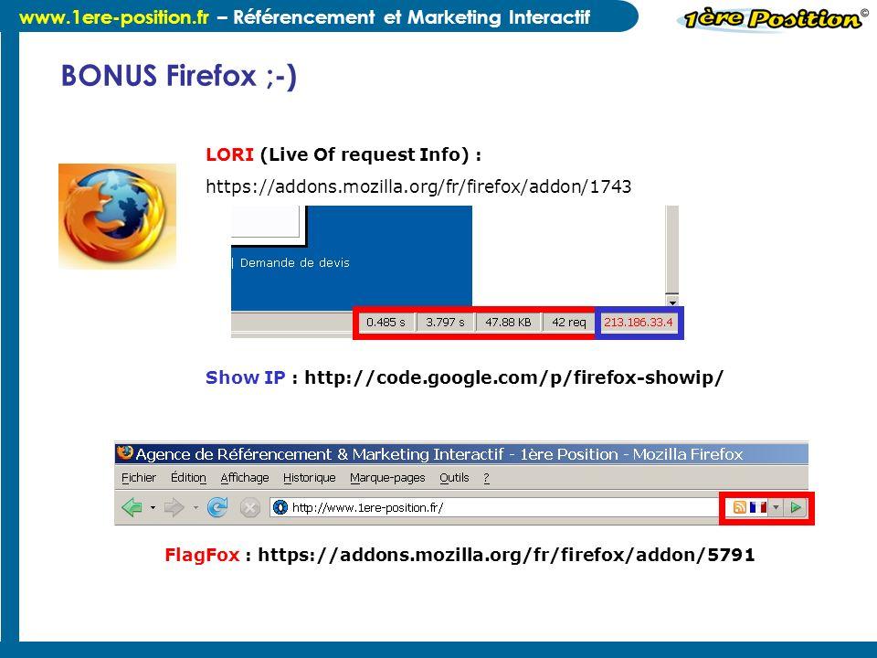 BONUS Firefox ;-) LORI (Live Of request Info) : https://addons.mozilla.org/fr/firefox/addon/1743.