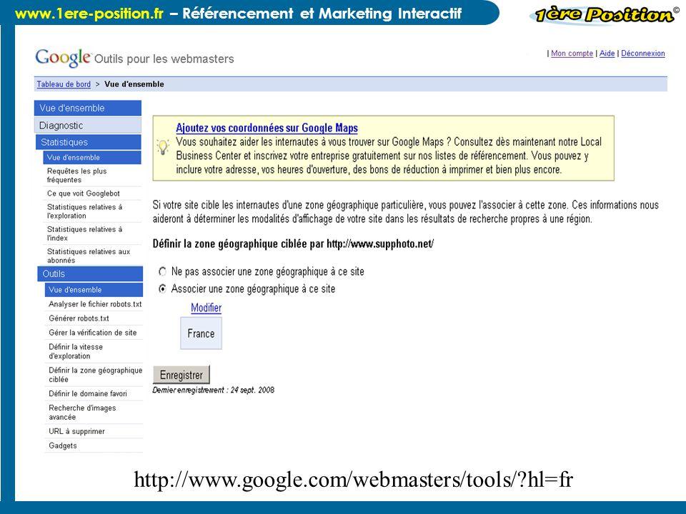 http://www.google.com/webmasters/tools/ hl=fr