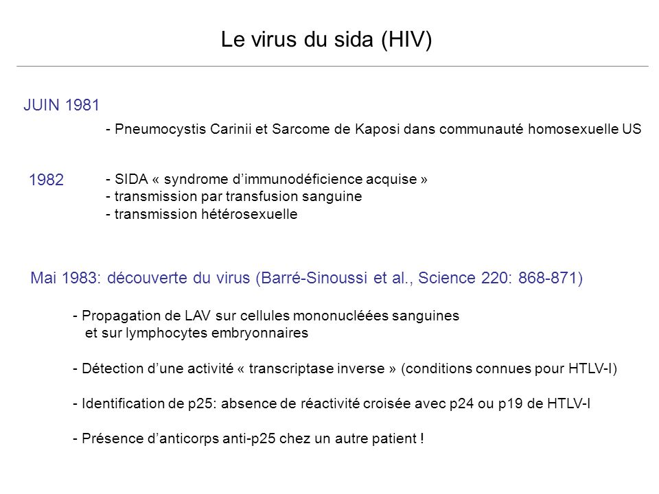 Le virus du sida (HIV) JUIN 1981 1982