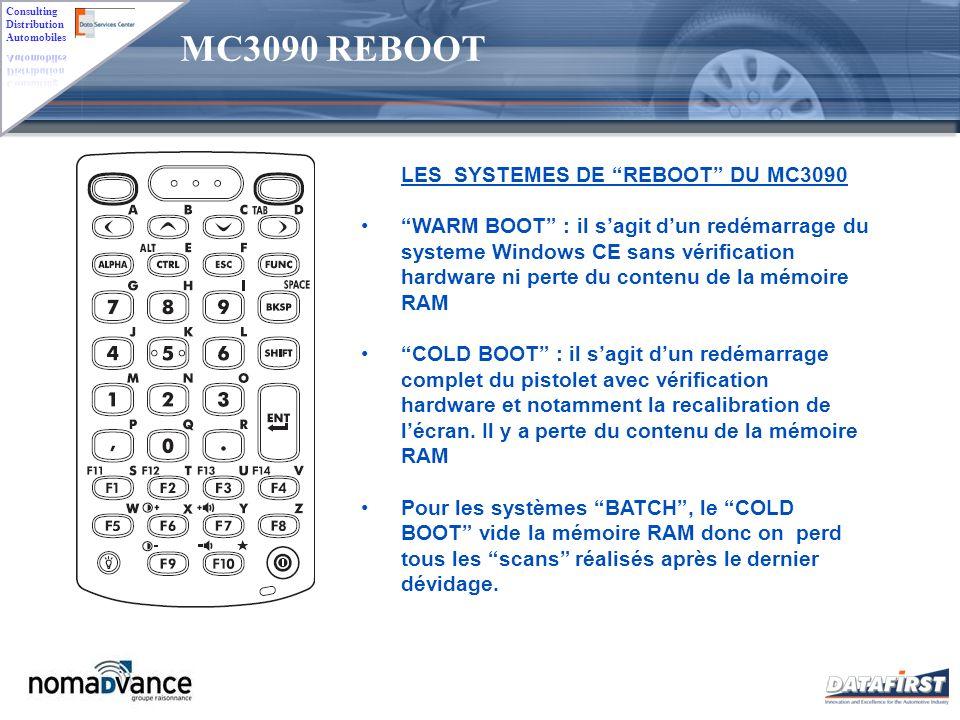 MC3090 REBOOT LES SYSTEMES DE REBOOT DU MC3090