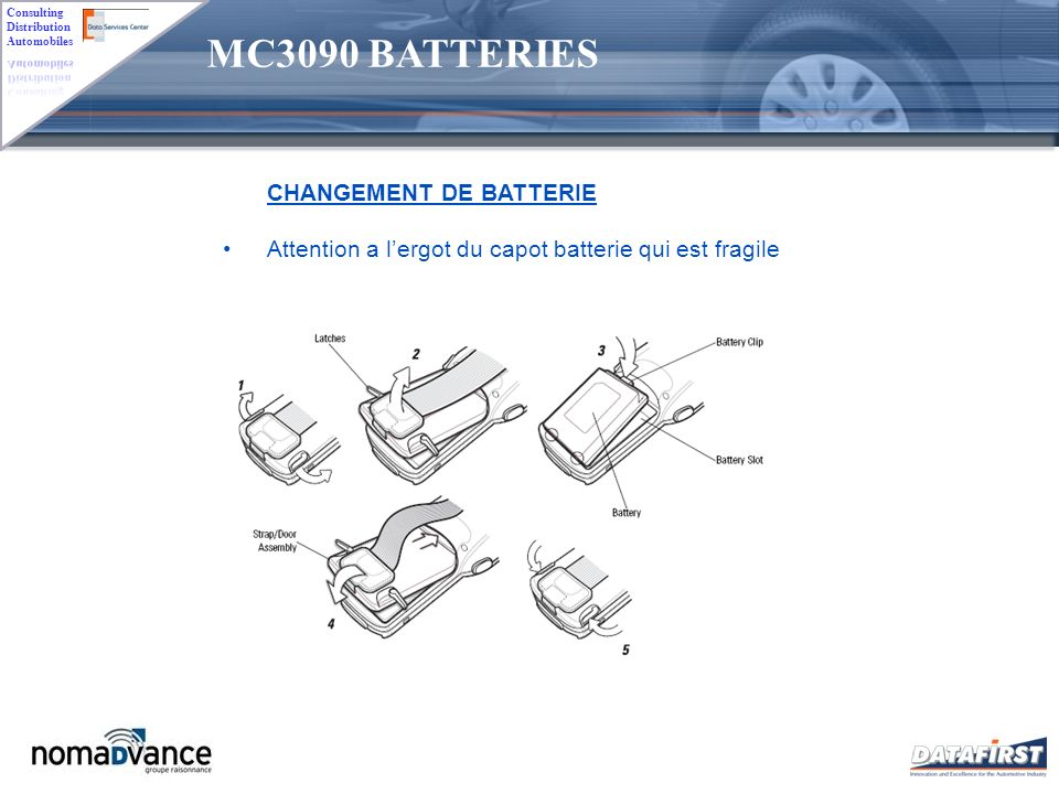 MC3090 BATTERIES CHANGEMENT DE BATTERIE