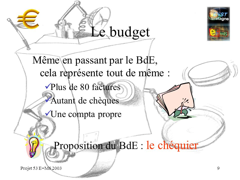Proposition du BdE : le chéquier