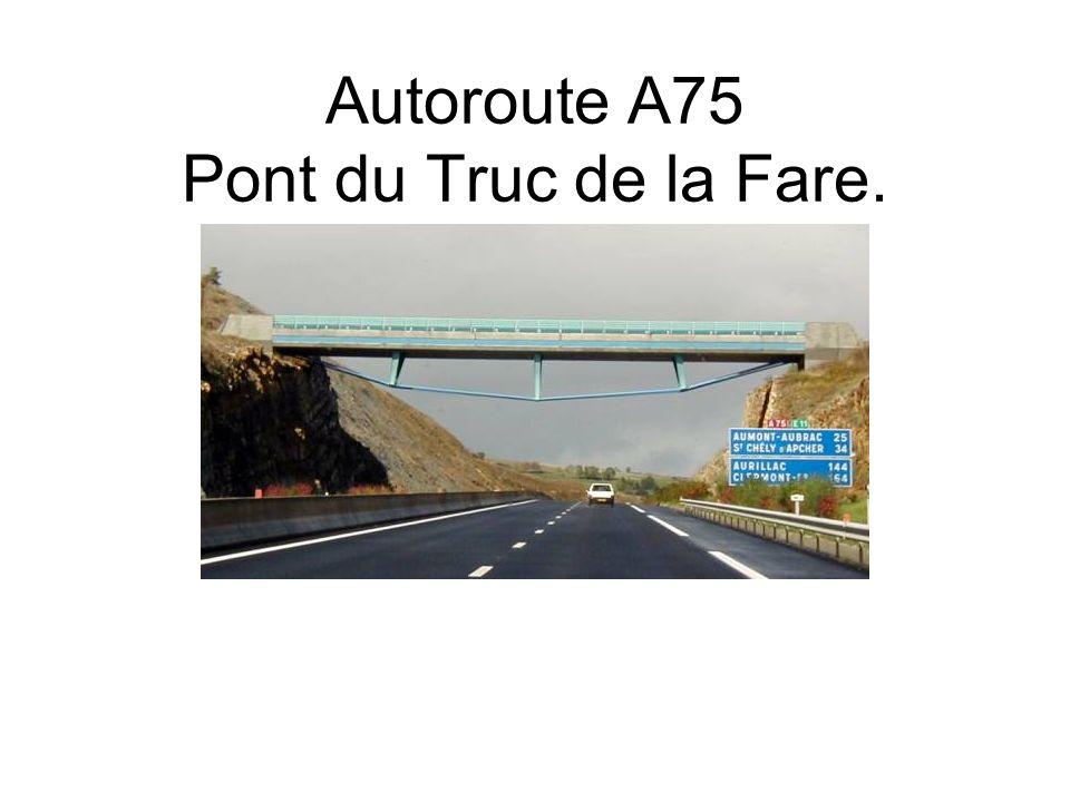 Autoroute A75 Pont du Truc de la Fare.
