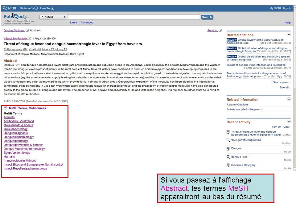 Si vous passez à l affichage Abstract, les termes MeSH apparaitront au bas du résumé.