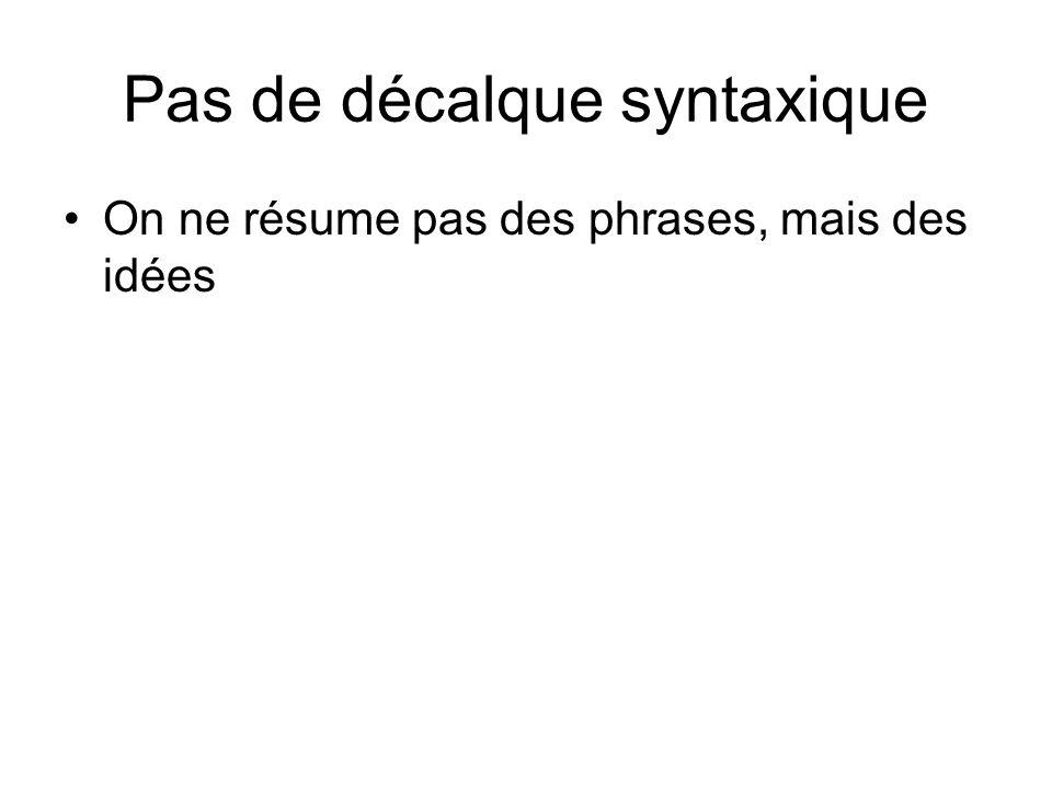 Pas de décalque syntaxique