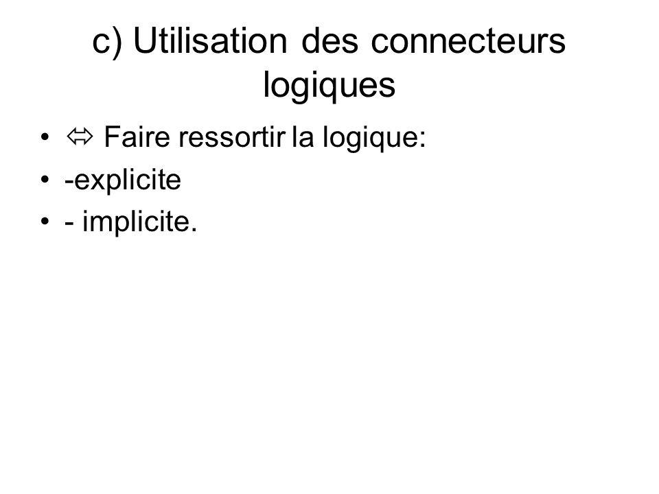 c) Utilisation des connecteurs logiques