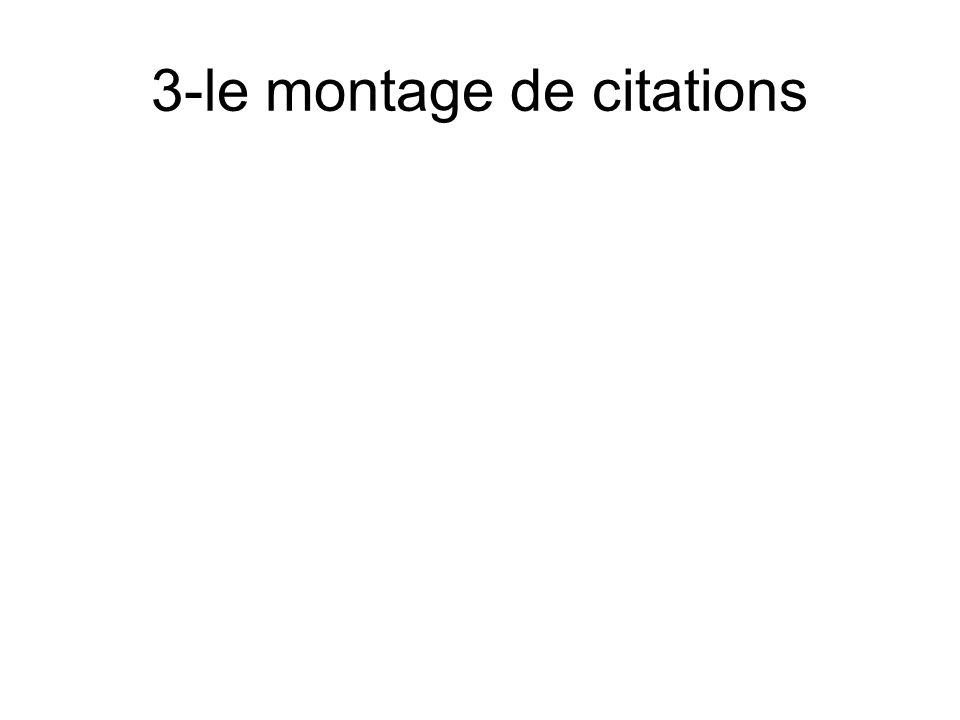 3-le montage de citations