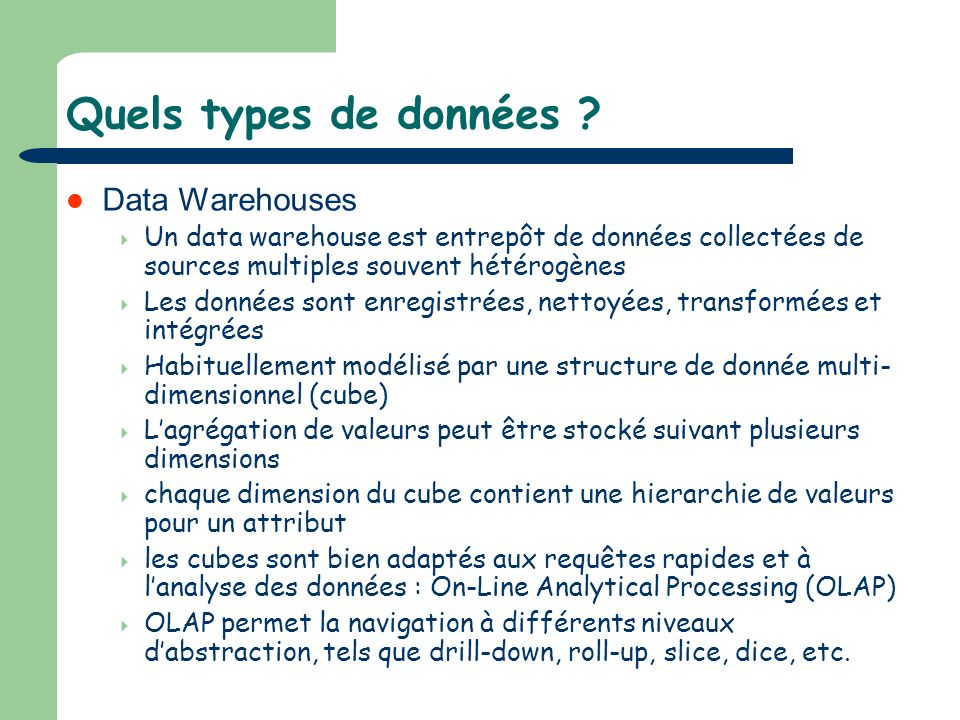 Quels types de données Data Warehouses