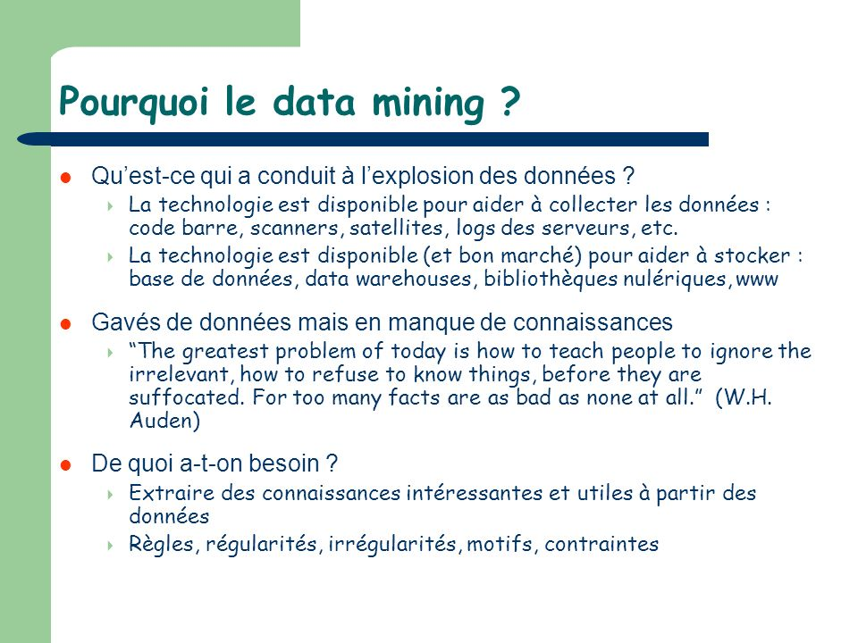 Pourquoi le data mining