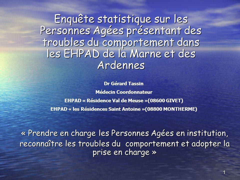 Enquête statistique sur les Personnes Agées présentant des troubles du comportement dans les EHPAD de la Marne et des Ardennes
