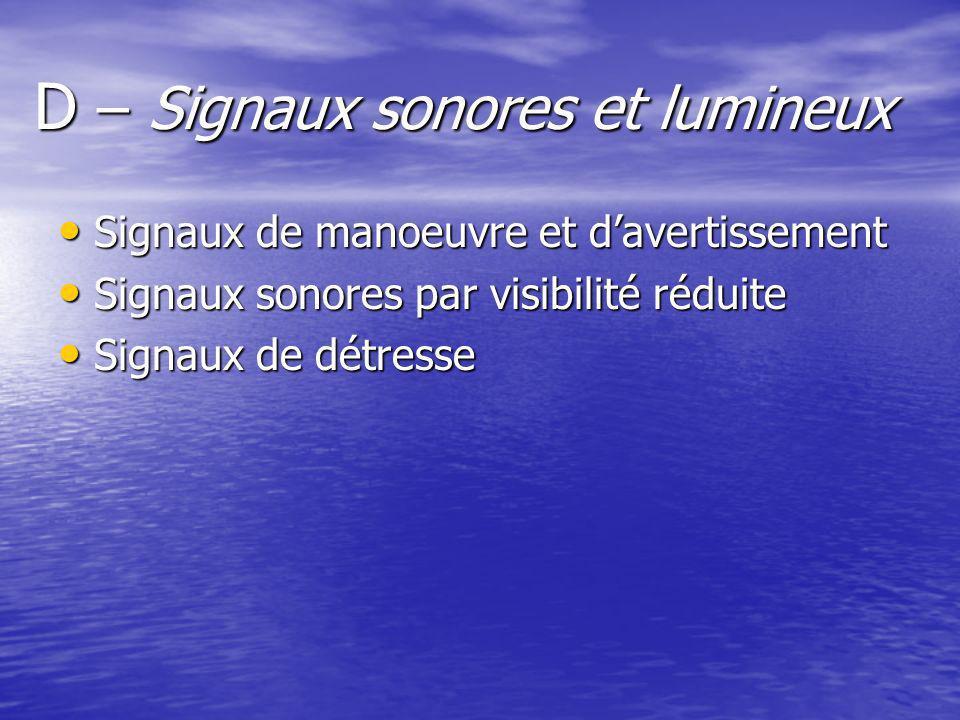 D – Signaux sonores et lumineux