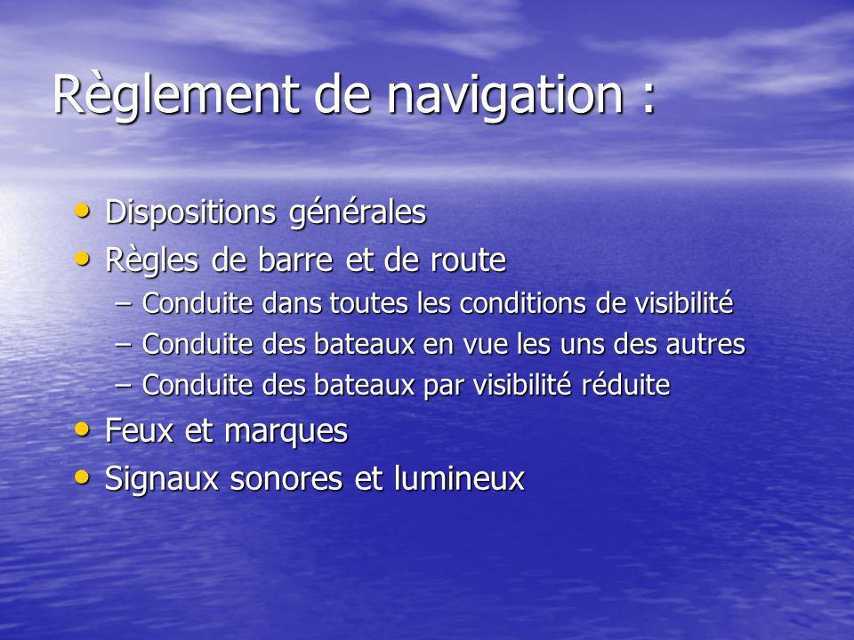 Règlement de navigation :