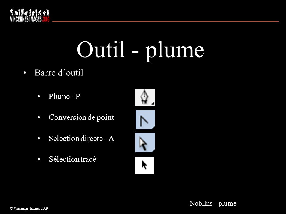 Outil - plume Barre d'outil Plume - P Conversion de point