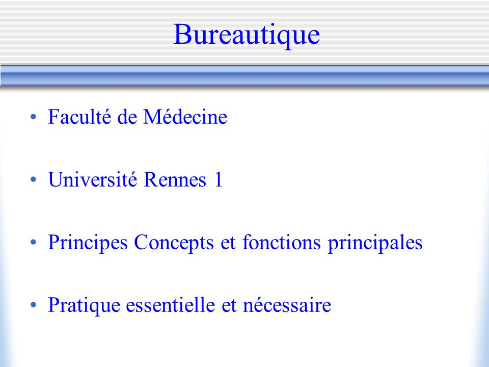 Bureautique Faculté de Médecine Université Rennes 1