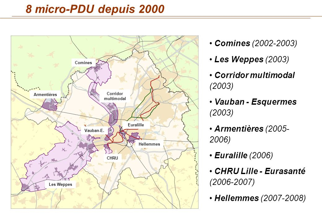 8 micro-PDU depuis 2000 Comines (2002-2003) Les Weppes (2003)