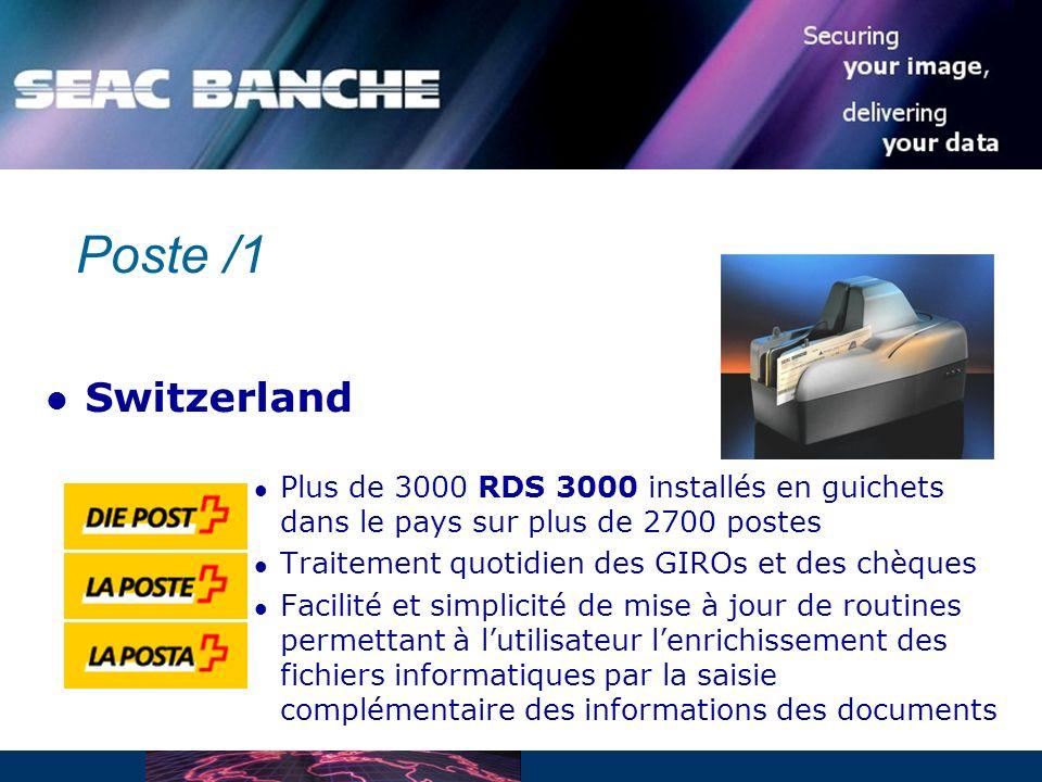 Poste /1 Switzerland. Plus de 3000 RDS 3000 installés en guichets dans le pays sur plus de 2700 postes.