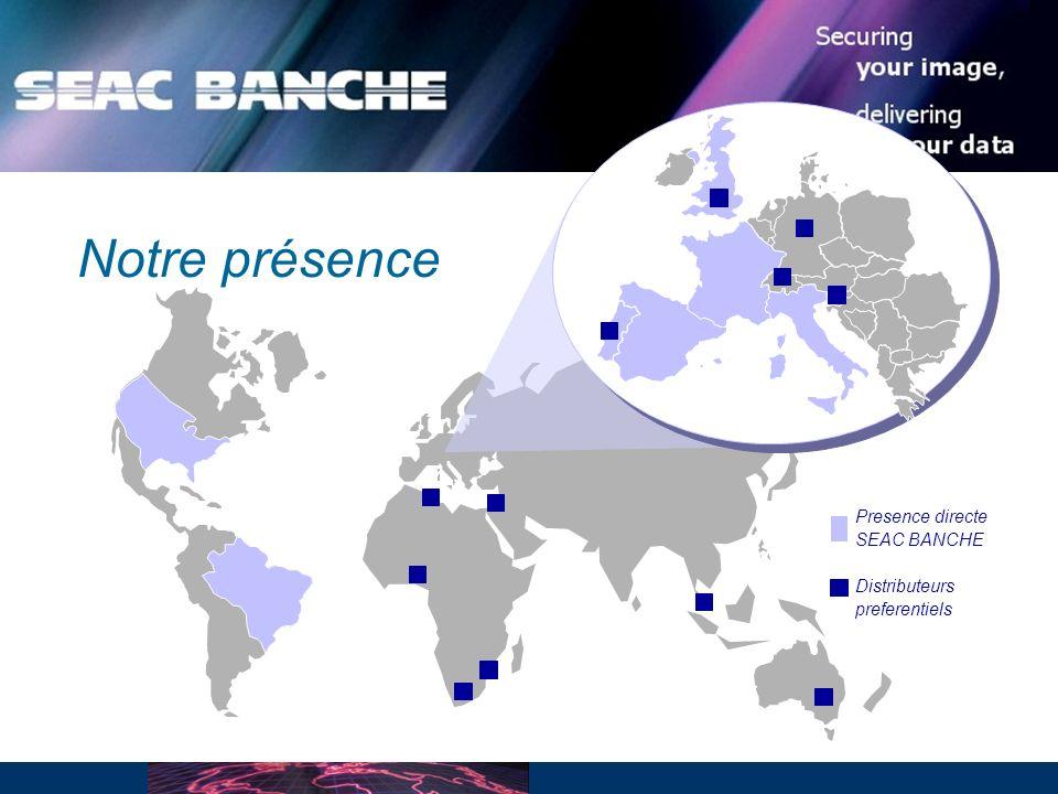 Notre présence Presence directe SEAC BANCHE Distributeurs