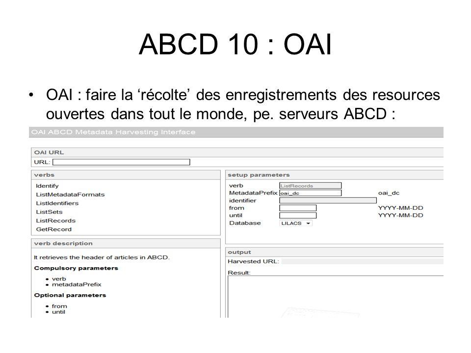 ABCD 10 : OAI OAI : faire la 'récolte' des enregistrements des resources ouvertes dans tout le monde, pe.