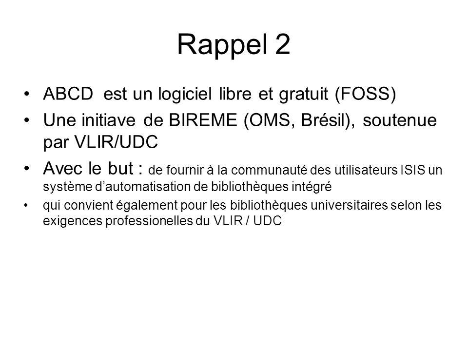 Rappel 2 ABCD est un logiciel libre et gratuit (FOSS)