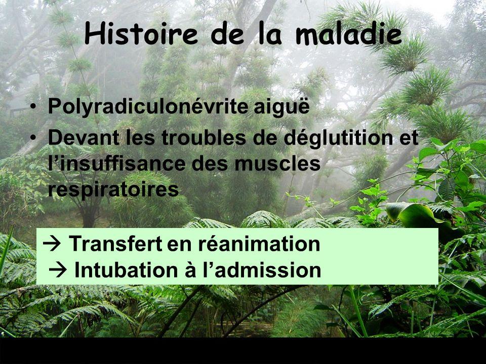 Histoire de la maladie Polyradiculonévrite aiguë
