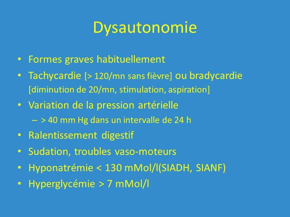 Dysautonomie Formes graves habituellement