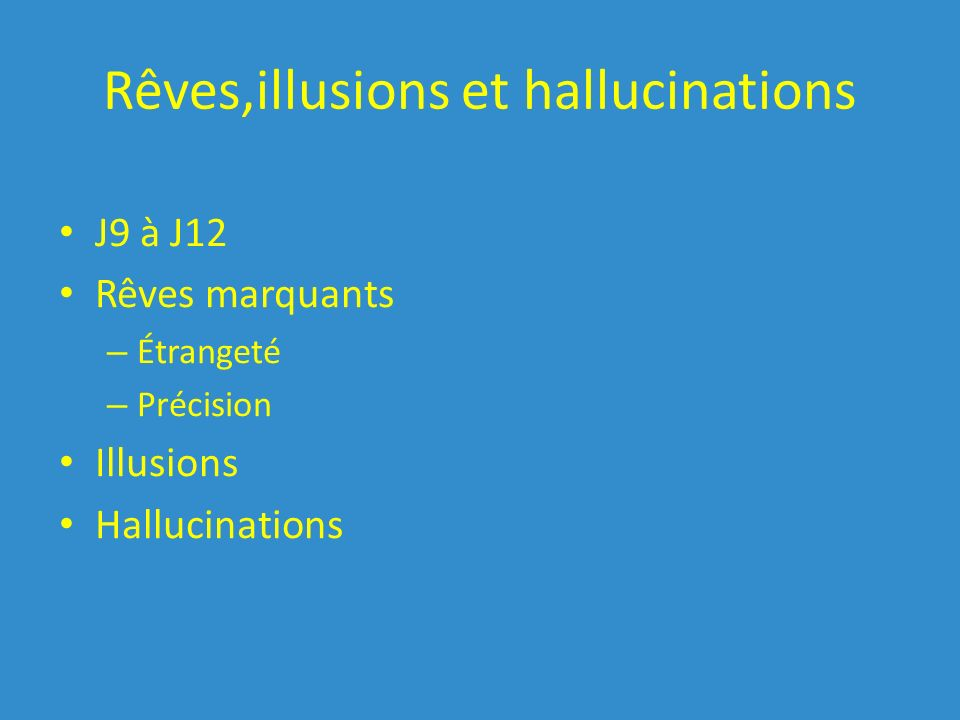 Rêves,illusions et hallucinations