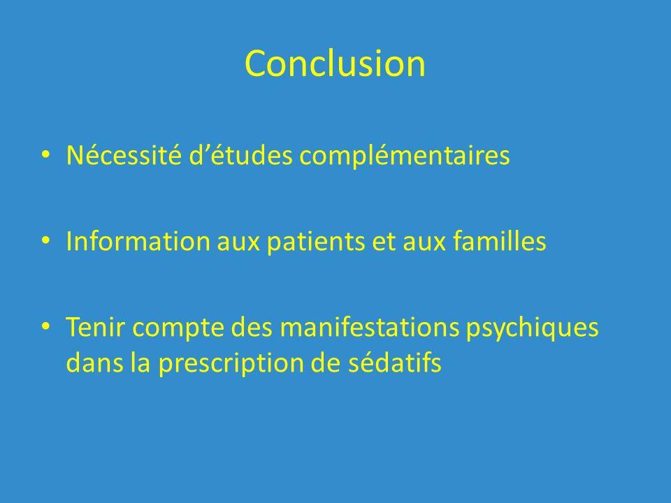 Conclusion Nécessité d'études complémentaires