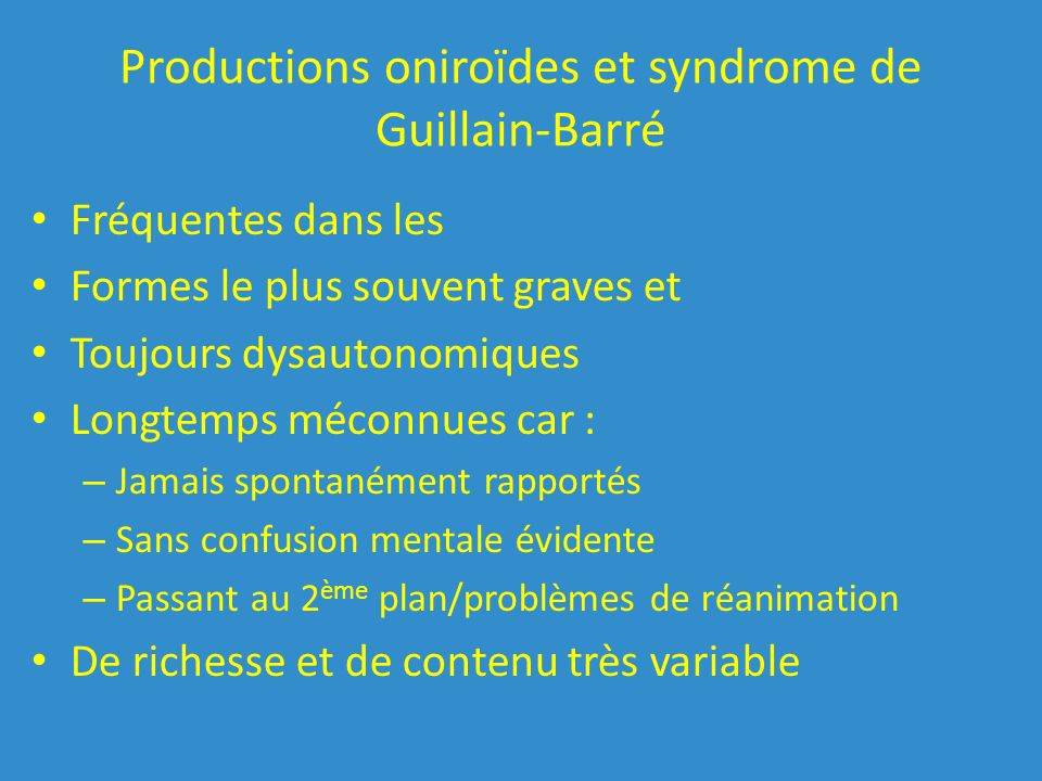 Productions oniroïdes et syndrome de Guillain-Barré