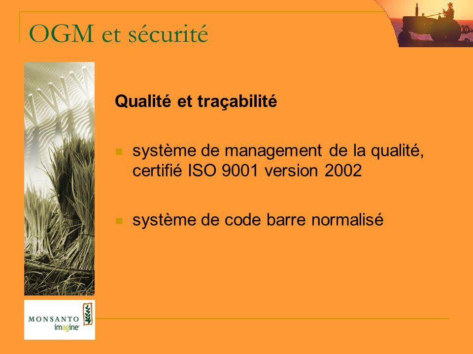 OGM et sécurité Qualité et traçabilité