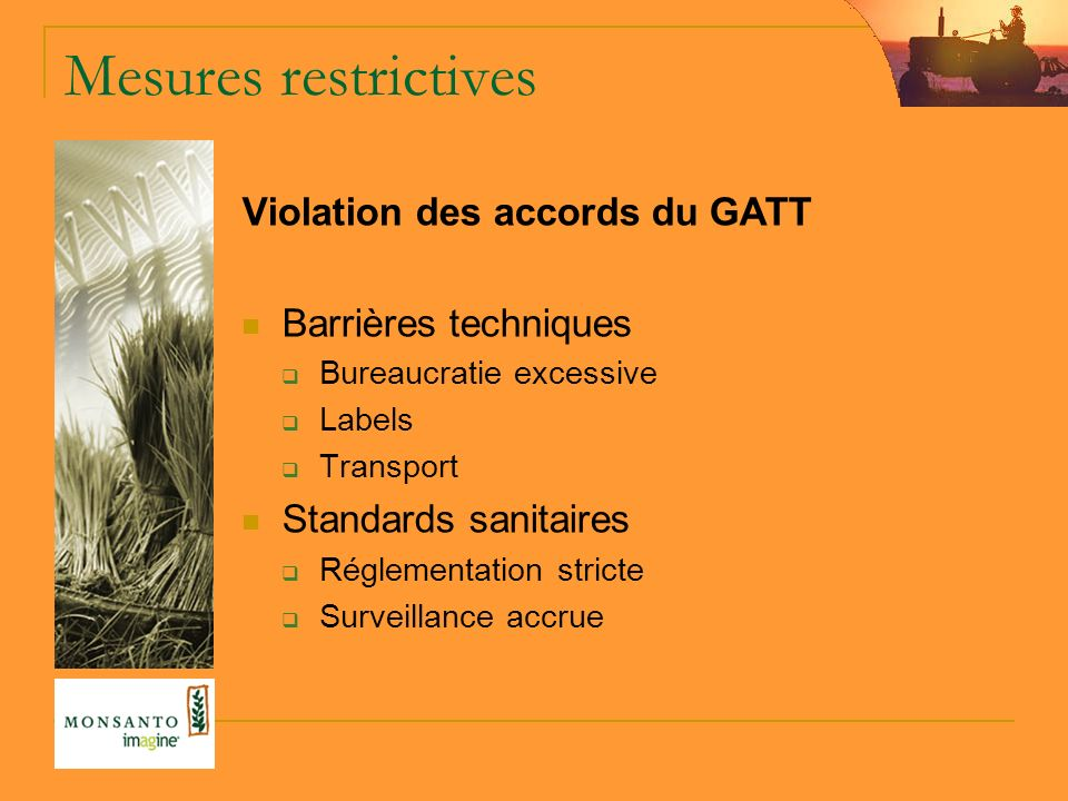 Mesures restrictives Violation des accords du GATT