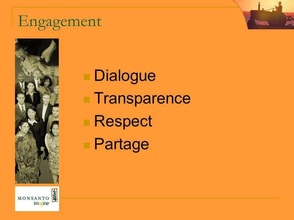 Engagement Dialogue Transparence Respect Partage