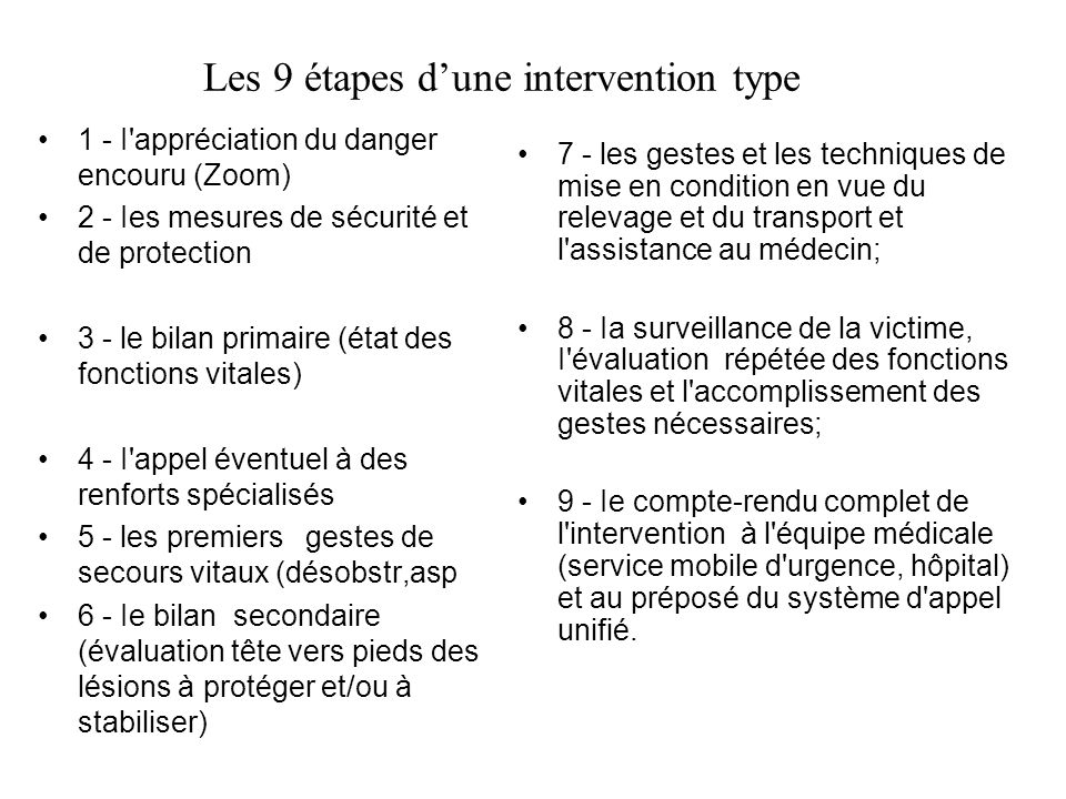 Les 9 étapes d'une intervention type
