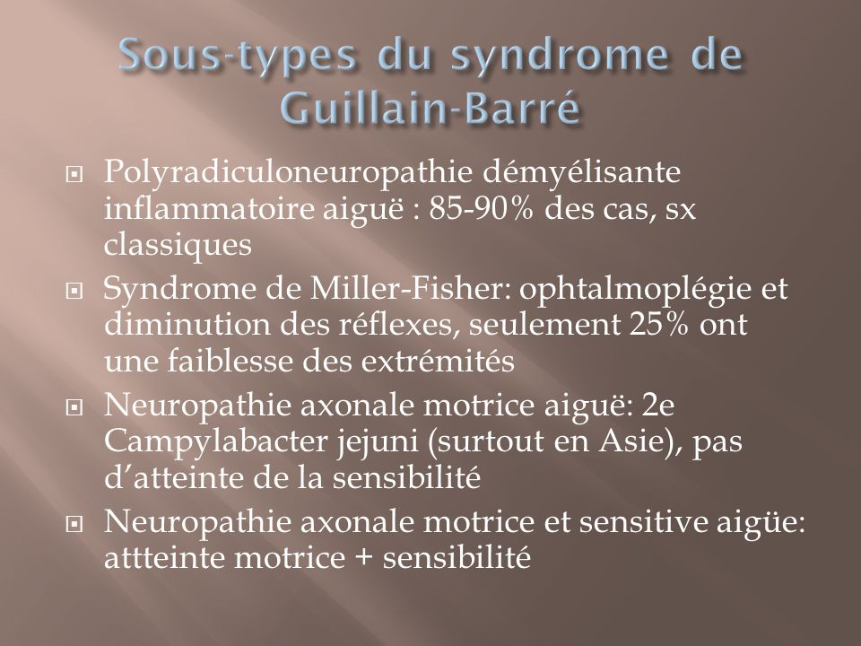 Sous-types du syndrome de Guillain-Barré
