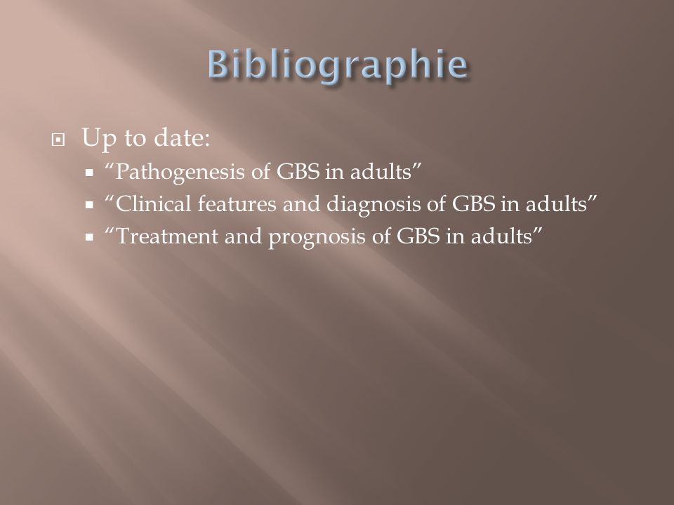 Bibliographie Up to date: Pathogenesis of GBS in adults