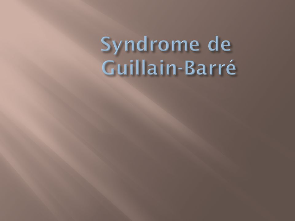 Syndrome de Guillain-Barré