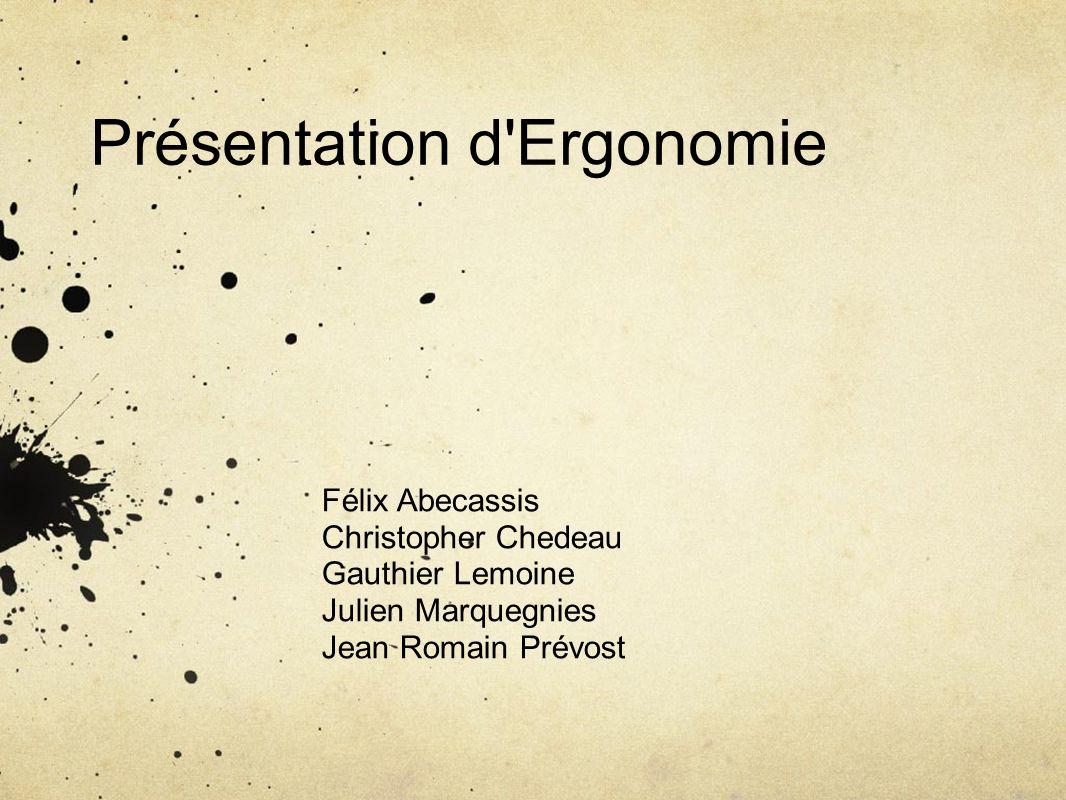 Présentation d Ergonomie