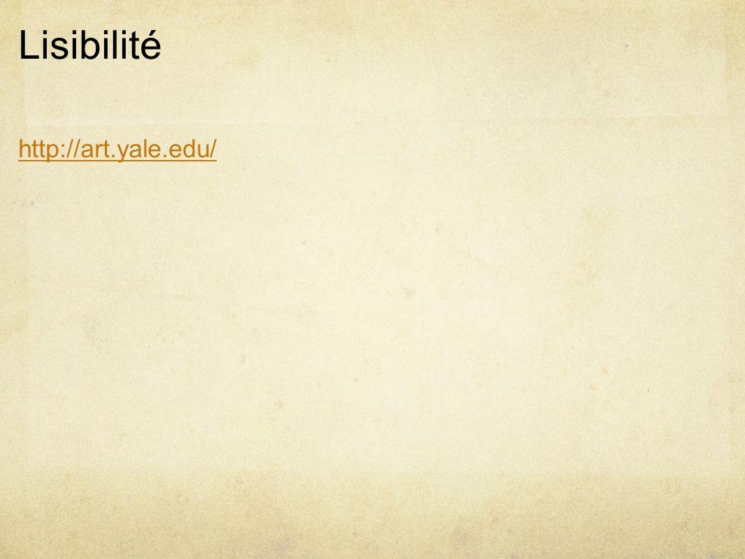Lisibilité http://art.yale.edu/