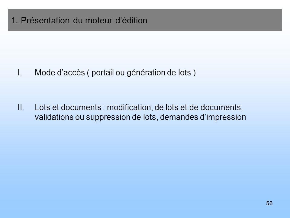 1. Présentation du moteur d'édition