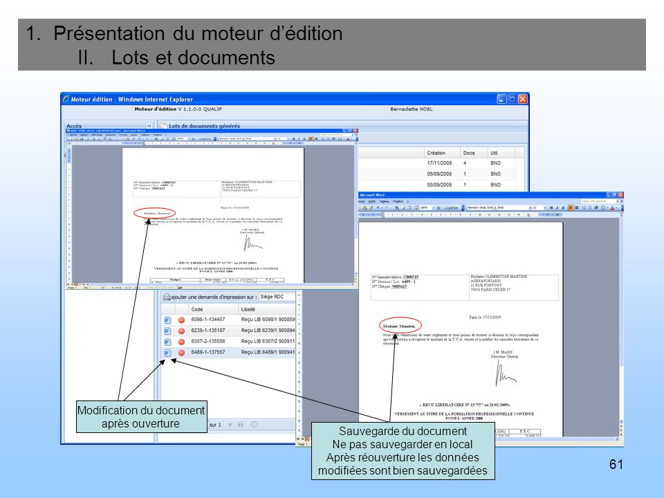1. Présentation du moteur d'édition II. Lots et documents